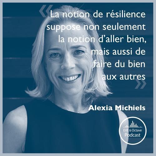 Programme EVE & Octave : Cultiver sa résilience avec Alexia Michiels