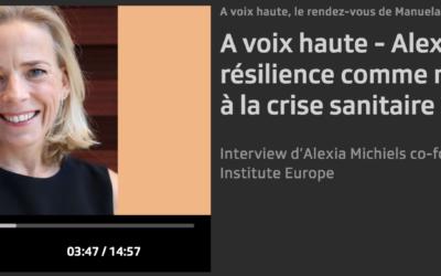 A voix haute – Alexia Michiels, la résilience comme remède face à la crise sanitaire