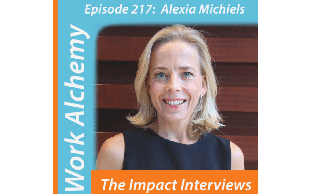 WorkAlchemy Podcast #217 : Alexia Michiels